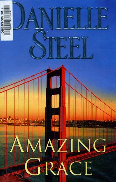 """""""Amazing Grace"""" by Danielle Steel"""