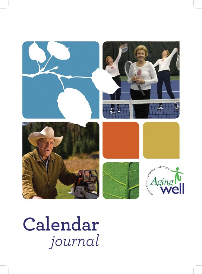 The Aging Well Calendar Journal features 60 photos of active older adults in Northwest Colorado. The flexible design allows users to begin recording goals, accomplishments and reflections during any year or time of year while utilizing the entire journal.