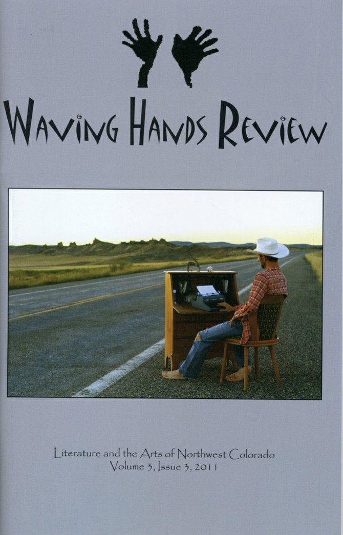 "The 2011 edition of ""Waving Hands Review""—the cover of which is pictured here — contains submissions from several Craig residents. The Colorado Northwestern Community College is seeking submissions for the 2012 edition of the art and literary magazine. The deadline to submit is March 1."